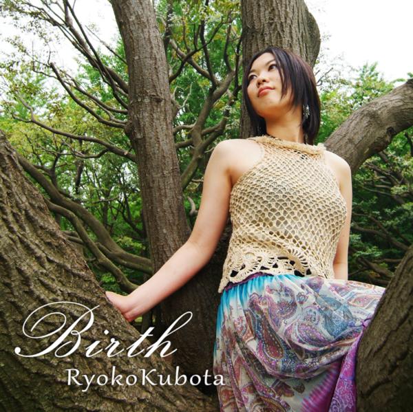 Birth 久保田涼子